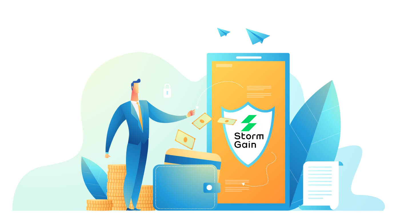 How to Open Account and Deposit at StormGain